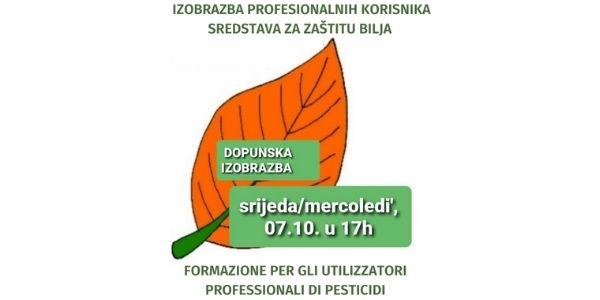 Dopunska izobrazba o sigurnom rukovanju i pravilnoj primjeni pesticida - 07.10.2020.