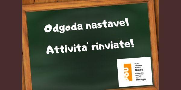 OBAVIJEST: odgođene nastavne aktivnosti Učilišta Umag!
