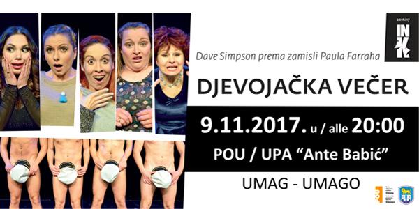 """""""Djevojačka večer"""" uspješnica Istarskog narodnog kazališta uskoro u Umagu!"""