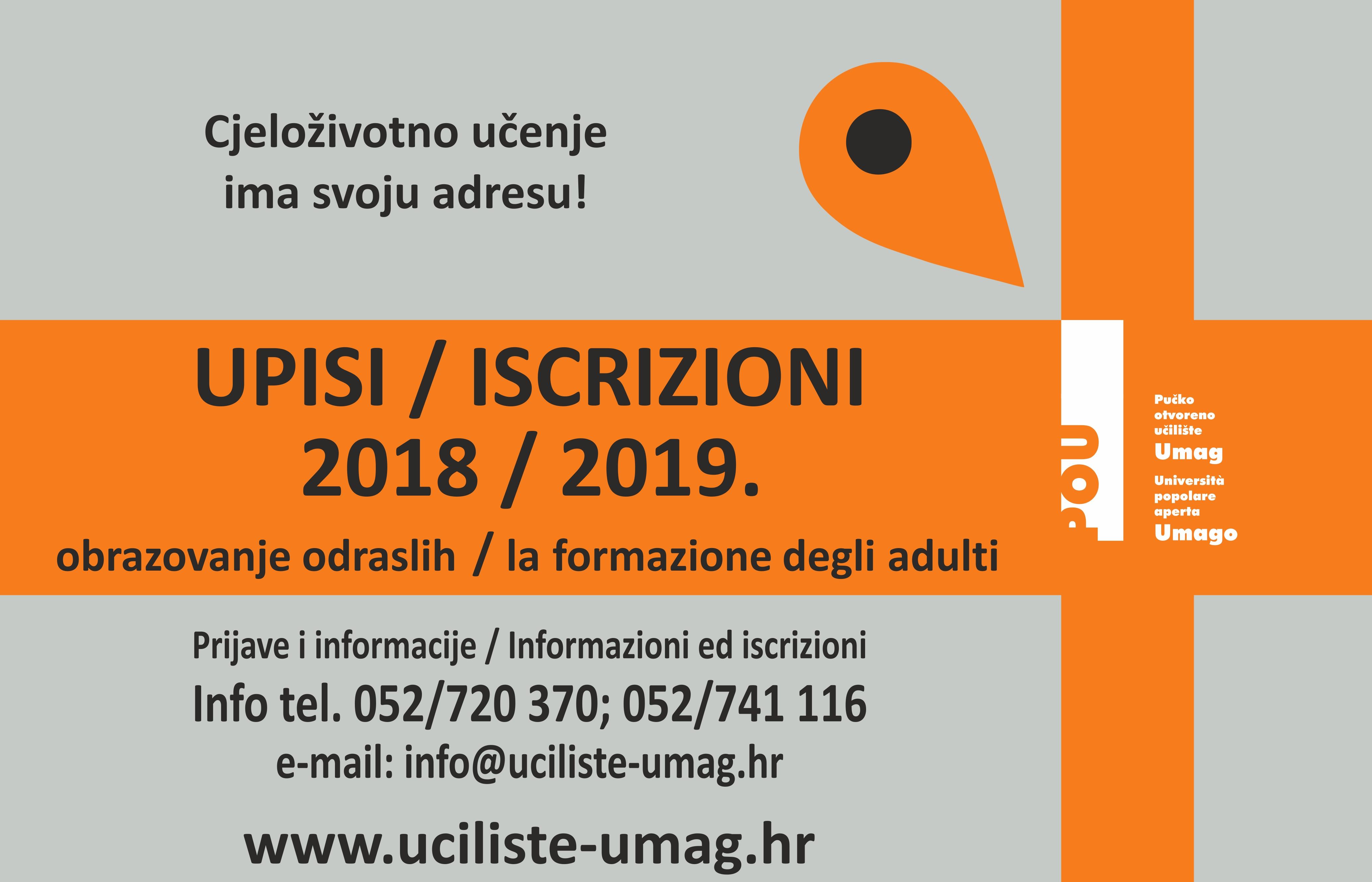 UPISI / ISCRIZIONI šk.g. 2018/2019 - OTVORENE PRIJAVE NA SVE PROGRAME!
