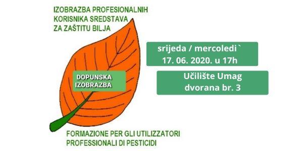 Dopunska izobrazba profesionalnih korisnika za zaštitu bilja - 17. 06. 2020. !!!