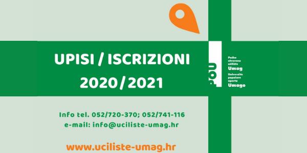 UPISI / ISCRIZIONI 2020/2021. OTVORENE PRIJAVE NA SVE OBRAZOVNE PROGRAME!